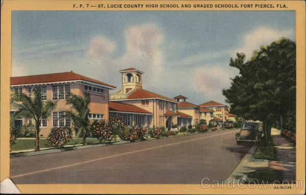 St. Lucie County High School and Graded Schools, Fort Pierce, Fla. Florida