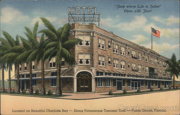 Hotel Princess. Located on beautiful Charlotte Bay. Along picturesque Tamiami Trail. Punta Gorda, Florida.