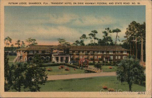 Putnam Lodge, Shamrock, Fla., Transient hotel on Dixie Highway, Federal and State Road No. 19. Florida
