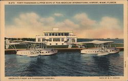 Forty passenger clipper ships at Pan American International Airport, Miami, Florida Postcard