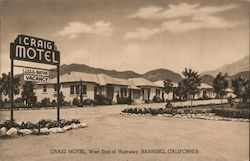 Craig Motel, west end of highway. Banning, California
