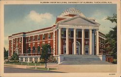 Alabama Union Building, University of Alabama, Tuscaloosa, Ala. Postcard