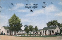 Colonial Court 2715 East 9th Street Tuscaloosa, Alabama. On U.S. 11 Postcard