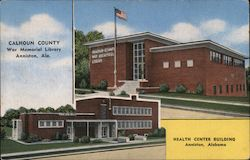 Calhoun County War Memorial Library and Health Center Building. Anniston, Ala. Postcard
