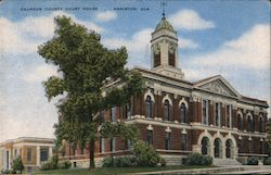 Calhoun County Court House. Anniston, Ala. Postcard