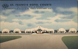 "St. Francis Hotel Courts ""The Traveler's Home of Distinction"" U.S. Highways 31, 80, 82, and 231 So. West. Montgomery, Ala. Postcard"