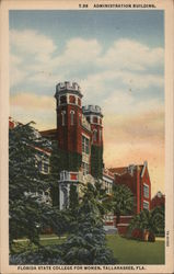 Administration Building, Florida State College for Women, Tallahassee, Fla. Postcard