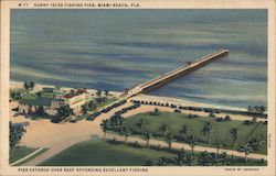 Sunny Isles Fishing Pier, Miami Beach, Fla. Postcard
