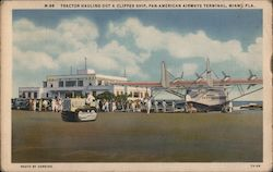 Tractor Hauling Out a Clipper Ship, Pan-American Airways Terminal Postcard