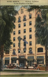 "Hotel Marion Ocala, Florida ""In the Kingdom of the Sun"""