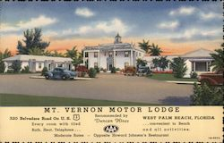 Mt. Vernon Motor Lodge. 320 Belvedere Road on U.S. 1. West Palm Beach, Florida. Recommended by Duncan Hines and AAA. Opposite Howard Johnson's Restaurant