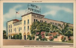 """On the Hilltop""Monterey Hotel, West Palm Beach, Florida Postcard"