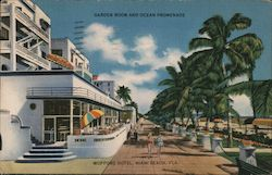 Wofford Hotel, Miami Beach, Fla. Garden Room and Ocean Promenade