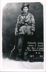 Calamity Jane when a Scout for Gen Crook in the Black Hills