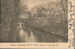 "Quincy Homestead (built 1635), home of ""Dorothy Q."" Postcard"