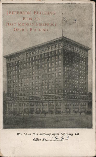 Jefferson Building - Peoria's First Modern Fireproof Office Building Illinois