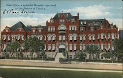 Hotel Dieu, a Splendid Hospital Operated by the Sisters of Charity Postcard