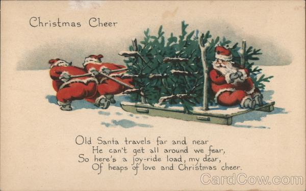 Christmas Cheer - Two Santas Pulling a Sled with Christmas Trees and Another Santa
