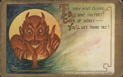 The way aint sunny, But don't you fret! Cheer up hone - You'll get there yet! Devil talking Postcard