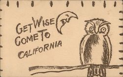 Get Wise, Come to California