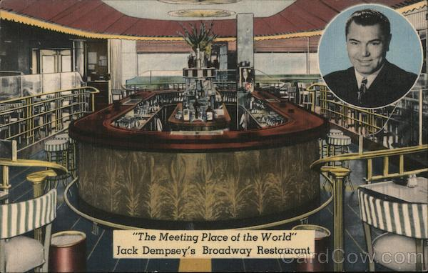 """The Meeting Place of the World"" Jack Dempsey's Broadway Restaurant New York City"