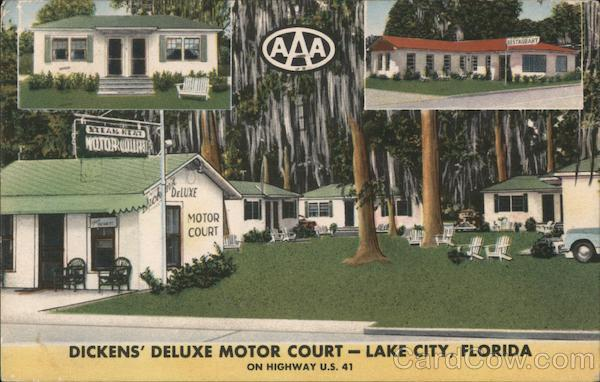 Dickens' Deluxe Motor Court Lake City Florida