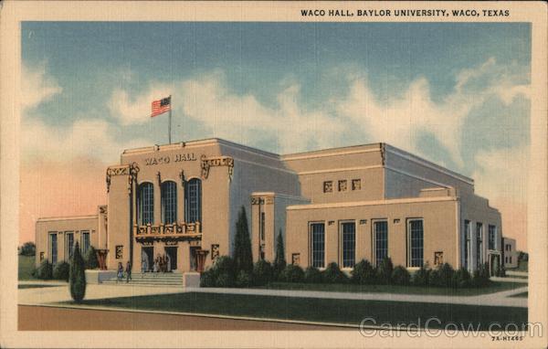 Waco Hall, Baylor University Texas