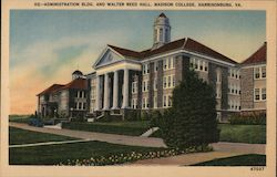 Administration Bldg. and Walter Reed Hall, Madison College Postcard