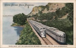 Vista Dome Twin Zephyrs-twice daily via the Burlington between Chicago and St. Paul-Minneapolis Postcard