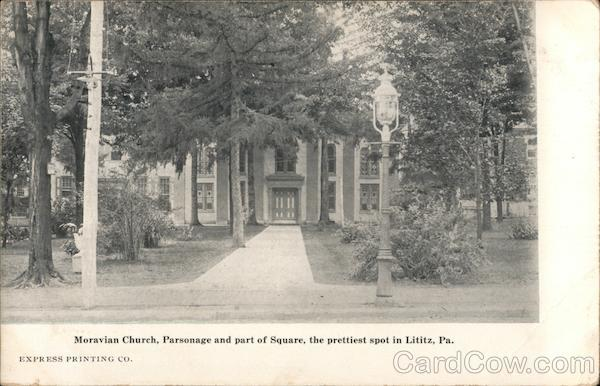 Moravian Church, Parsonage and part of Square, the prettiest spot Lititz Pennsylvania