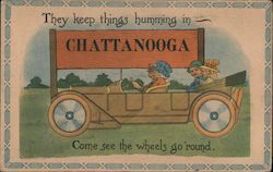 They keep things humming - Chattanooga. Come see the wheels go 'round. Postcard