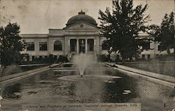 Library and Fountain at Colorado Teachers' College Postcard