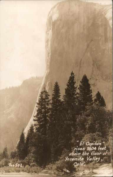 El Capitan Rises 3604 Feet above the Floor of Yosemite Valley