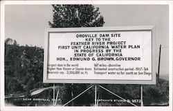 Oroville Dam Site key to the Feather River Project-First Unit California Water Plan in progress by the state of California Hon., Edmund G. Brown, Governor Postcard