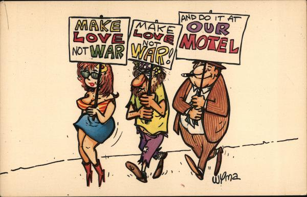 Make Love not war and do it at our hotel Wyma Comic, Funny