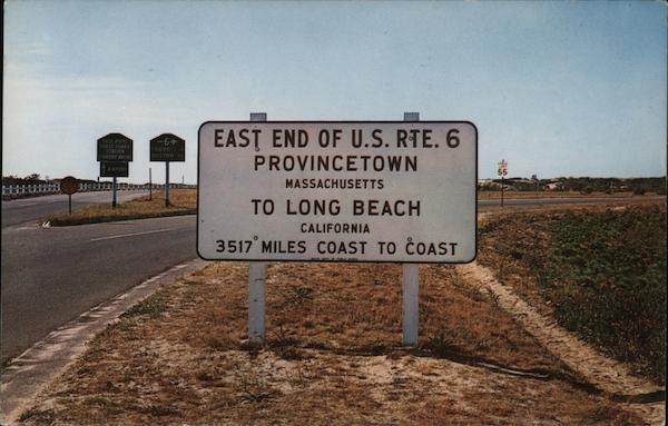East End of U.S. Rte. 6, Provincetown Massachusetts to Long Beach California