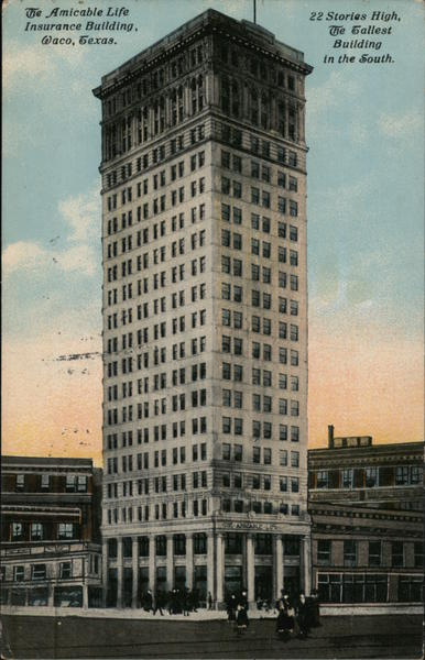Amicable Life Insurance Building - 22 Stories, Tallest in the South Waco Texas