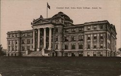 Central Hall, Iowa State College Postcard