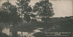 Golf Club House and Section of Course - Home of Hershey Products Postcard