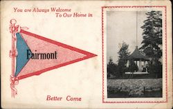 You are Always Welcome To Our Home in Farimont Better Come Postcard