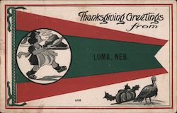 Thanksgiving Greetings from Loma, Neb. Postcard
