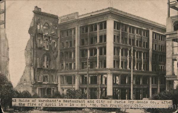 Ruins of Marchand's Restaurant and City of Paris Dry Goods Co. after fire of April 18-20, 1906 San Francisco