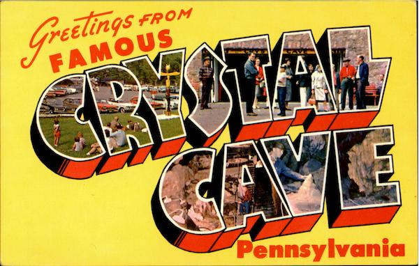 Greetings From Famous Crystal Cave Pennsylvania Large Letter