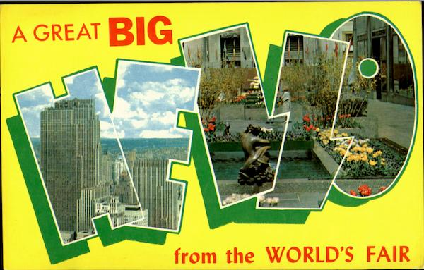 A Great Big Hello From The World's Fair 1964 1964 NY Worlds Fair