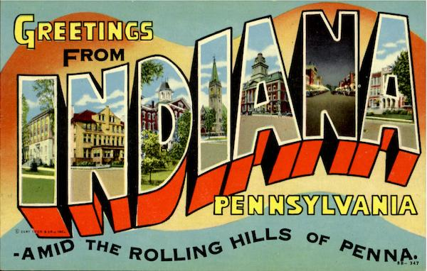 Greetings From Indiana Pennsylvania Large Letter