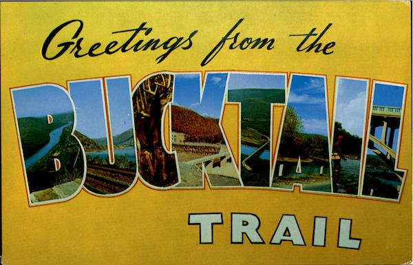 Greetings From Bucktail Trail Pennsylvania Large Letter