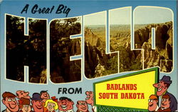A Great Big Hello From Badlands Postcard