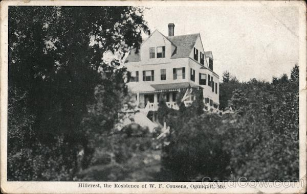 Hillcrest, the Residence of W.F. Cousens Ogunquit Maine