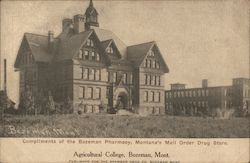 Agricultural College Compliments of Bozeman Pharmacy Postcard