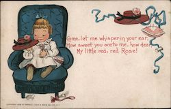 Come Let Me Whisper in Your Ear, How Sweet You Are To Me, How Dear, My Little Red, Red Rose! Postcard